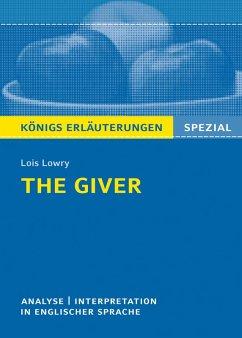 The Giver von Lois Lowry. Textanalyse und Interpretation. Königs Erläuterungen Spezial (eBook, ePUB)