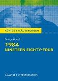 1984 - Nineteen Eighty-Four von George Orwell. Königs Erläuterungen. (eBook, ePUB)