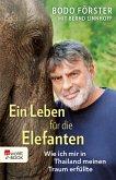 Ein Leben für die Elefanten (eBook, ePUB)