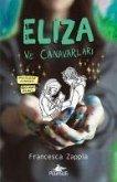 Eliza ve Canavarlari