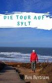 Die Tour auf Sylt (eBook, ePUB)