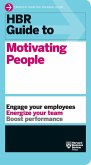 HBR Guide to Motivating People (HBR Guide Series) (eBook, ePUB)