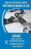 Medizinisches Wörterbuch Norwegisch-Deutsch, Deutsch-Norwegisch