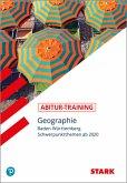 Abitur-Training - Geographie - Baden-Württemberg