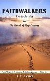 Faithwalkers: How to Survive in the Desert of Hopelessness (eBook, ePUB)