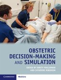 Obstetric Decision-Making and Simulation (eBook, PDF)