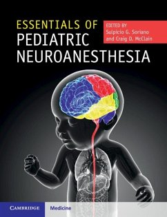 Essentials of Pediatric Neuroanesthesia (eBook, ePUB)