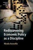 Rediscovering Economic Policy as a Discipline (eBook, ePUB)