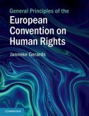 General Principles of the European Convention on Human Rights (eBook, PDF)