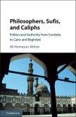 Philosophers, Sufis, and Caliphs (eBook, PDF)