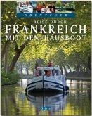 Reise durch Frankreich mit dem Hausboot - Teil I