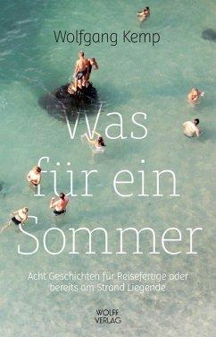 Was für ein Sommer - Kemp, Wolfgang