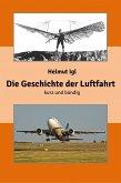 Die Geschichte der Luftfahrt - kurz und bündig (eBook, ePUB)