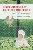 Birth Control and American Modernity (eBook, PDF)