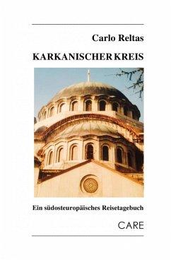 Karkanischer Kreis (eBook, ePUB) - Reltas, Carlo