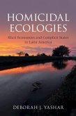 Homicidal Ecologies (eBook, ePUB)