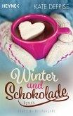 Winter und Schokolade (Mängelexemplar)