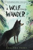A Wolf Called Wander (eBook, ePUB)
