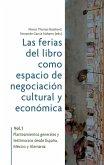 Las ferias del libro como espacios de negociación cultural y económica (eBook, ePUB)