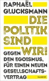 Die Politik sind wir! (eBook, ePUB)