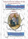 Englisch für Anfänger mit Sherlock Holmes. Die Abenteuer des Sherlock Holmes neu geschrieben für Lernende. Band 2 (eBook, ePUB)