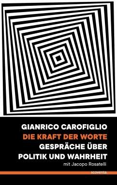 Die Kraft der Worte (eBook, ePUB) - Carofiglio, Gianrico
