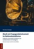 Musik als Propagandainstrument im Nationalsozialismus (eBook, PDF)