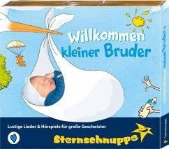 Willkommen kleiner Bruder, 1 Audio-CD - Sarholz,Margit; Meier,Werner