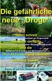 """Die gefährliche neue """"Droge"""" (eBook, ePUB)"""