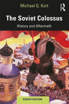 The Soviet Colossus - Kort, Michael G. (Boston University, USA)