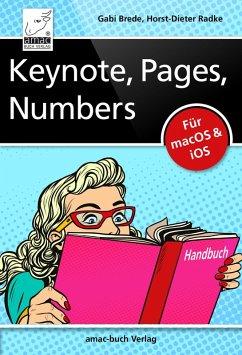 Keynote, Pages, Numbers Handbuch (eBook, ePUB) - Brede, Gabi; Radke, Horst-Dieter