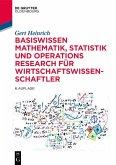 Basiswissen Mathematik, Statistik und Operations Research für Wirtschaftswissenschaftler (eBook, ePUB)