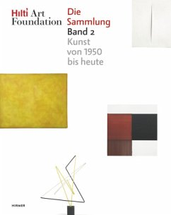 Hilti Art Foundation. Die Sammlung