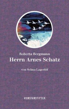 Herrn Arnes Schatz - Lagerlöf, Selma