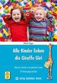 Alle Kinder lieben die Giraffe Giri