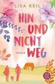 Hin und nicht weg (eBook, ePUB)