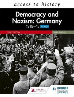 Access to History: Democracy and Nazism: Germany 1918-45 for AQA - Layton, Geoff