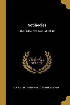 Sophocles: The Philoctetes (2nd Ed. 1898)