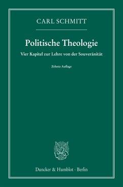 Politische Theologie. (eBook, ePUB) - Schmitt, Carl