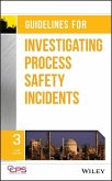 Guidelines for Investigating Process Safety Incidents (eBook, PDF)