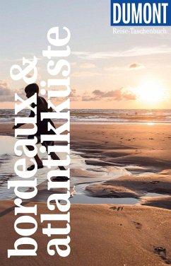 DuMont Reise-Taschenbuch Reiseführer Bordeaux & Atlantikküste (eBook, PDF) - Görgens, Manfred
