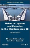 Fishes in Lagoons and Estuaries in the Mediterranean 3B (eBook, PDF)