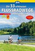 Die 33 schönsten Flussradwege in Deutschland mit GPS-Tracks Download (eBook, ePUB)