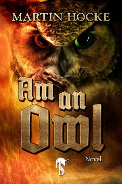 Am an Owl (eBook, ePUB) - Hocke, Martin