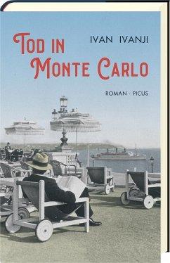 Tod in Monte Carlo (Mängelexemplar) - Ivanji, Ivan