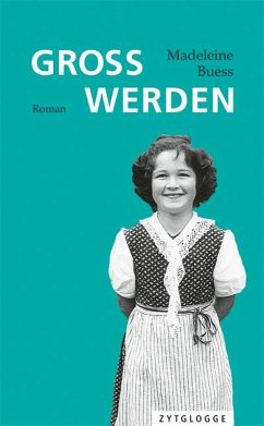 Gross werden (eBook, ePUB) - Buess, Madeleine