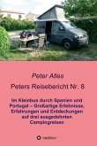 Peters Reisebericht Nr. 8 (eBook, ePUB)