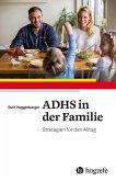 ADHS in der Familie (eBook, ePUB)