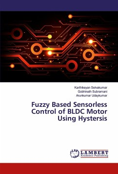 Fuzzy Based Sensorless Control of BLDC Motor Using Hystersis