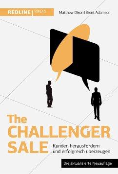 The Challenger Sale - Dixon, Matthew;Adamson, Brent